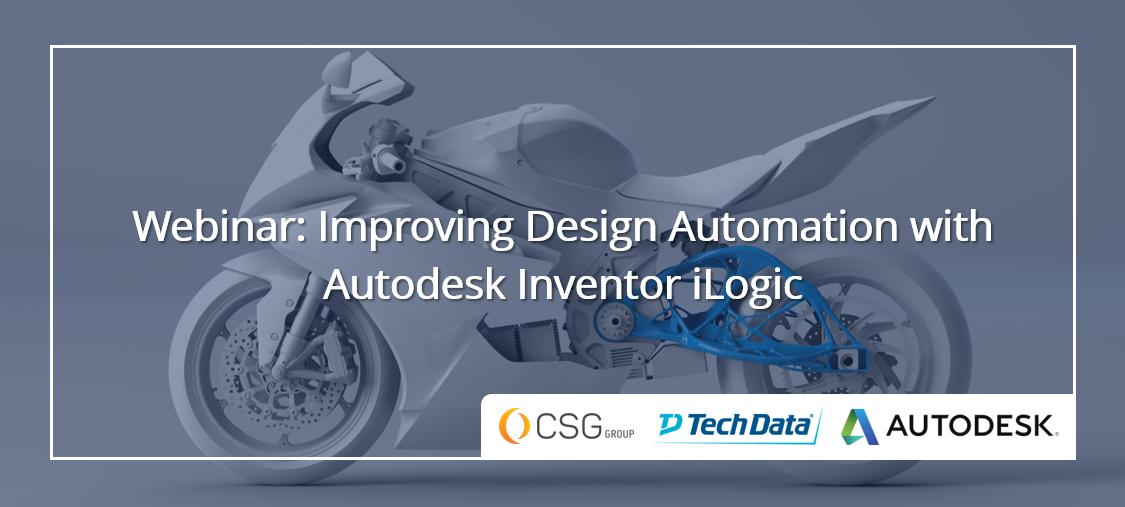 Improving Design Automation with Autodesk Inventor iLogic